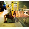 Shawn, Allen : Oeuvres pour piano