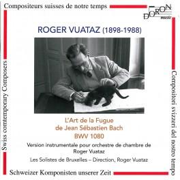 Vuataz, Roger : L'Art de la Fugue de J-S.Bach BWV 1080