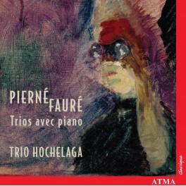 Pierné - Fauré : Trios avec piano