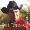 Some Like It Country / Pat James