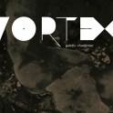 Vortex / Gaëdic Chambrier