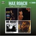 Four Classic Albums / Max Roach