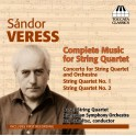 Veress, Sandor : Intégrale des Quatuors à Cordes