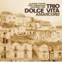 Amarcord / Trio Dolce Vita
