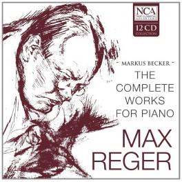 Reger : Intégrale de l'Oeuvre pour Piano
