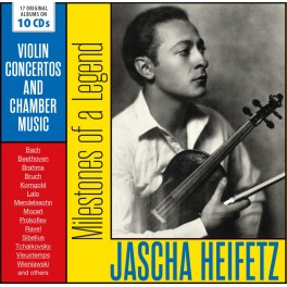 Milestones of A Legend (Concertos & Musique de Chambre) / Jascha Heifetz