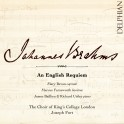 Brahms : An English Requiem (Un Requiem Anglais)