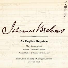 Brahms : An English Requiem (Un Requiem Anglais)