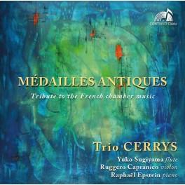 Médailles Antiques - Hommage à la Musique de Chambre Française