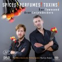 Spices ! Perfumes ! Toxins ! / Oeuvres pour 2 percussions et orchestre