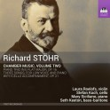 Stöhr, Richard : Musique de Chambre Volume 2
