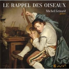 Le Rappel des Oiseaux / Michel Grizard