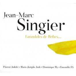 Singier, Jean-Marc : Farandoles de Bribes