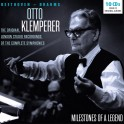 Milestones of A Legend / Otto Klemperer