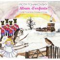 Tchaïkovski : Album d'enfants