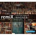 Wagner, Christoph Maria : RemiX