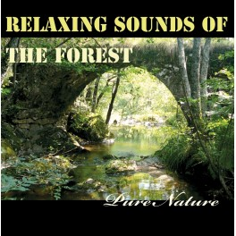 Relaxing Sounds of the Forest - Pure Nature