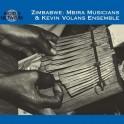 Zimbabwe / Mbira Musicians & Kevin Volans Ensemble