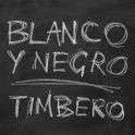 Timbero / Blanco Y Negro