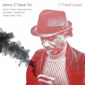 O'Neal is Back / Johnny O'Neal Trio