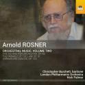 Rosner, Arnold : Musique Orchestrale Volume 2