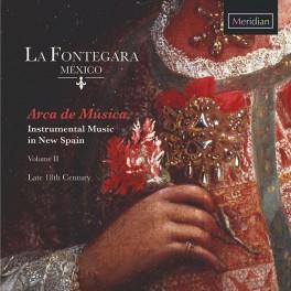 Arca de Musica - La Musique Instrumentale en Nouvelle-Espagne Vol.2