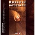 Dusapin - Messiaen : Trio Rombach - Quatuor pour la fin du temps / Trio Elégiaque
