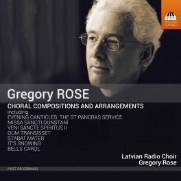 Rose, Gregory : Compositions chorales et arrangements
