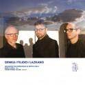 Srnka - Filidei - Lazkano : 3 Créations