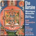 Barraine, Elsa : Musique Rituelle, oeuvres pour orgues