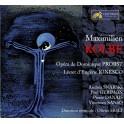 Probst : Maximilien Kolbe, opéra