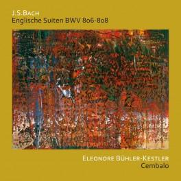 Bach : Suites Anglaises BWV 806 - 808