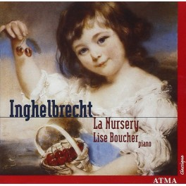 Inghelbrecht : La Nursery