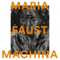 Machina / Maria Faust