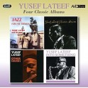 Four Classic Albums / Yusef Lateef