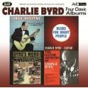 Four Classic Albums / Charlie Byrd