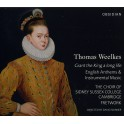 Weelkes, Thomas : Grant The King A Long Life, Hymnes Anglais & Musique Instrumentale
