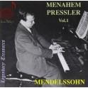 Menahem Pressler Volume 1 : Mendelssohn
