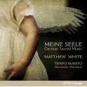 Meine Seele - Musique sacrée allemande