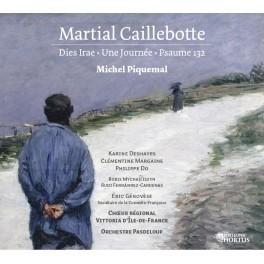 Caillebotte, Martial : Dies Irae, Une Journée, Psaume 132