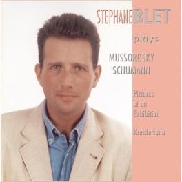 Stéphane Blet joue Moussorgski & Schumann