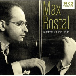 Milestones of a Violin Legend / Max Rostal