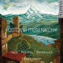 Haydn - Prokofiev - Chostakovitch : Carte postale de Nalchik