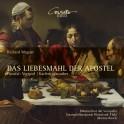 Wagner : Das Liebesmahl der Apostel