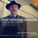 Johnson : Oeuvres Orchestrales vol.2