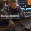 Brough, Michael : 25 Image-Préludes pour piano Op.19