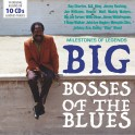 Milestones of Legends / Big Bosses Of The Blues