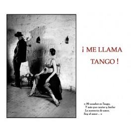 Me Llama Tango !