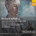 Arnell, Richard : Intégrale de l'Oeuvre pour violon et piano