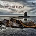 Hirviendo El Mar - Musique vocale baroque espagnole